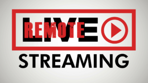 Remote Virtual Event Live Streaming